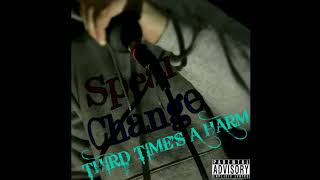 Spear Change - Third Time's A Harm (FULL ALBUM DELUXE EDITION) thumbnail