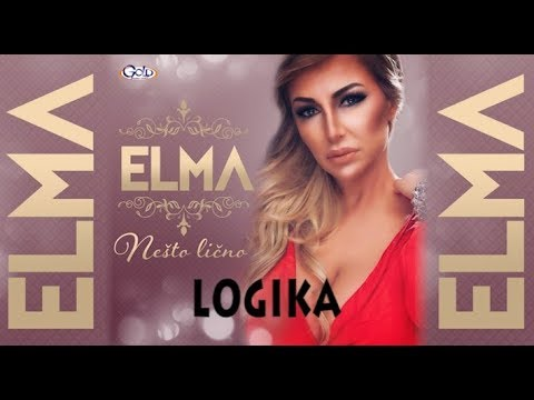 ELMA -  LOGIKA - (Audio 2018)