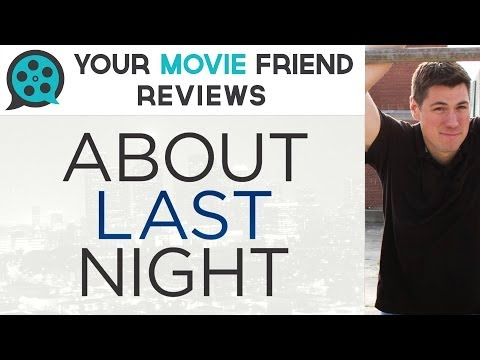 About Last Night (Your Movie Friend Review)