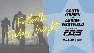 South O'Brien vs Akron-Westfield Football, 9/25/20, 7 pm kick off