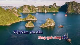Việt Nam quê hương tôi Karaoke Viet Nam que huong toi Karaoke