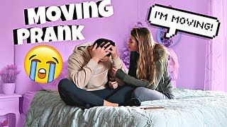 I'm Moving Prank On Boyfriend!
