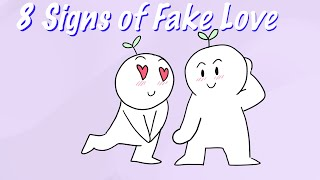 8 Signs of Fake Love