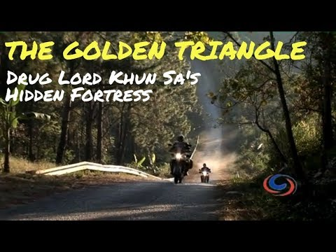 Ride Thailand - The Golden Triangle - Drug Lord Khun Sa's Hidden Fortress