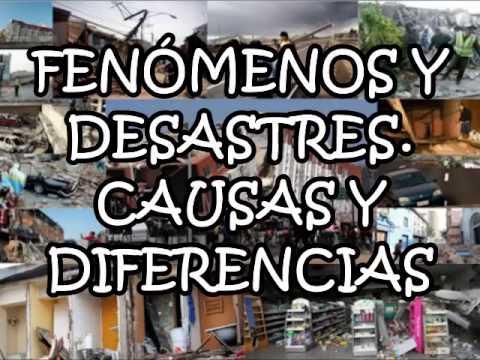 FeNóMenos y DeSasTres NaTUraLes- que es, y cuales son sus diferencias.