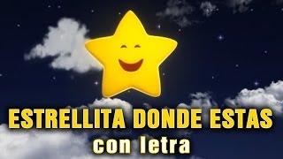 ESTRELLITA DONDE ESTAS  con letra en español CANCIONES INFANTILES MUSICA INFANTIL thumbnail