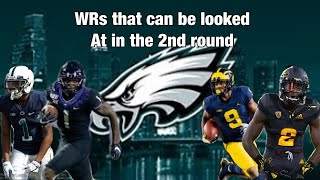 Philadelphia Eagles 2nd Round WR Draft Prospects Eagles draft can go many ways 10 pics though