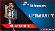 Australian Life | Nepali Stand-Up Comedy | Madan Koirala | Nep-Gasm Comedy Australia