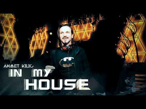 IN MY HOUSE 11 - AHMET KILIC