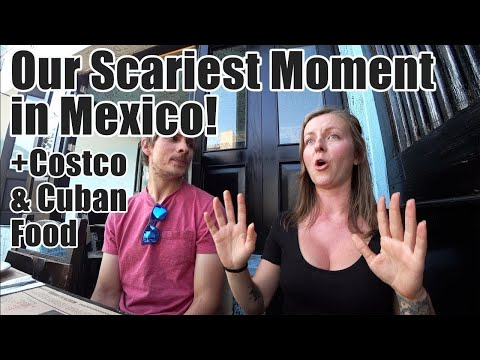 #113. Our Scariest Moment in Mexico! 😳(+Costco & Cuban Food in Guadalajara)