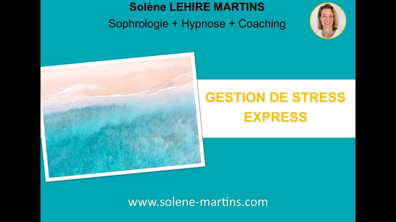 GESTION DE STRESS EXPRESS!