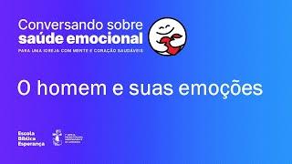 O homem e suas emoções | Mário Sérgio Soares