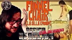 Accion Reaccion: Funnel Chair (La Silla Embudo)