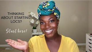 Loc Advice | 9 Tips For Those Looking To Start Locs | Naomi Sorunke