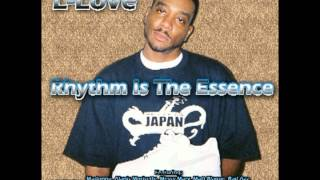 L-Love-Rhythm Is The Essence featuring Huey and Damien