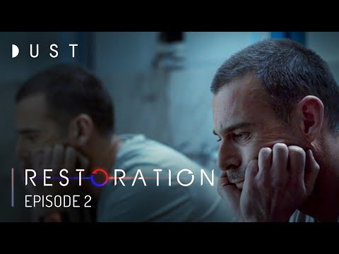 """""""Restoration"""" Episode 2 of 5 