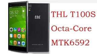 ThL T100S Iron Man Monkey King 2 MTK6592 Octa-Core Dual 13.0MP Camara OTG/NFC Corning Gorrila glass