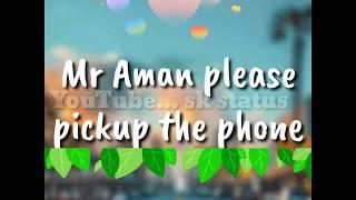 Mr Aman please pickup the phone ringtone