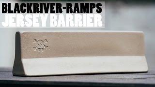 Blackriver-Ramps - Jersey Barrier - Product Blog
