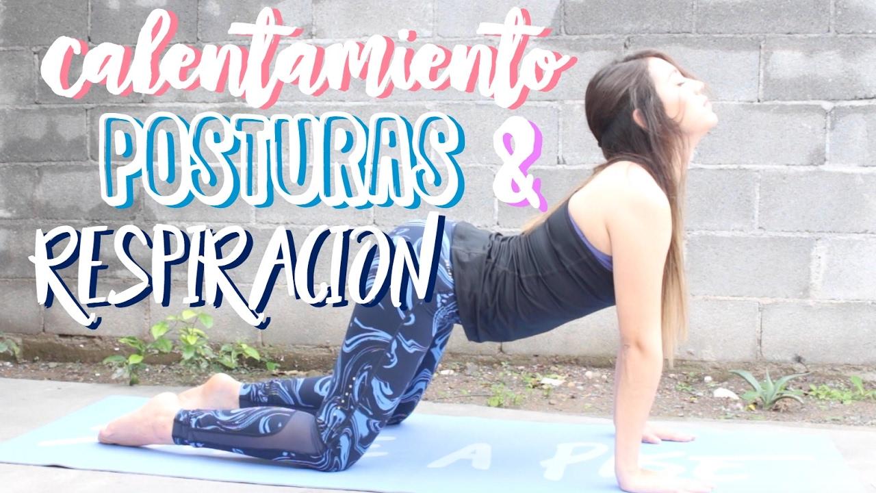 Yoga Para Principiantes Calentamientos Posturas Y Respiracion Youtube