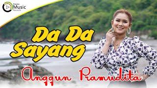 Anggun Pramudita - Dada Sayang (Official Music Video)