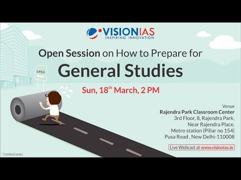 Open Session | How to Prepare for General Studies 2019 |