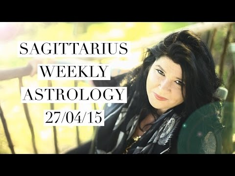 Sagittarius Weekly Astrology Forecast April 27th 2015 Michele Knight