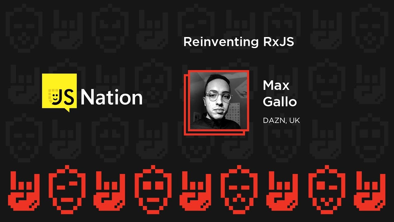 Reinventing RxJS – Max Gallo