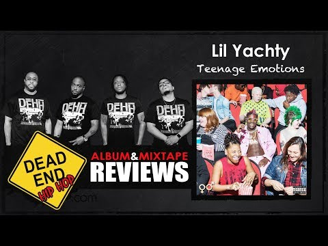 Lil Yachty - Teenage Emotions Album Review | DEHH
