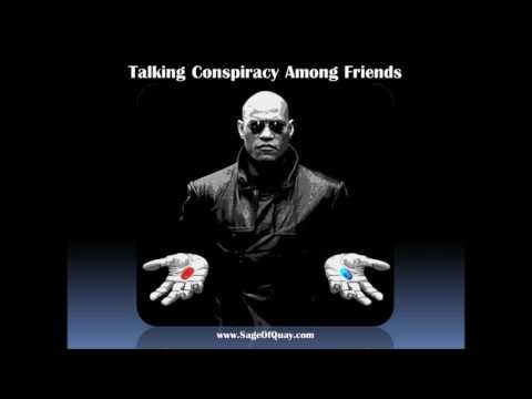 Sage of Quay Radio - Conspiracy Talk Among Friends (May 2017