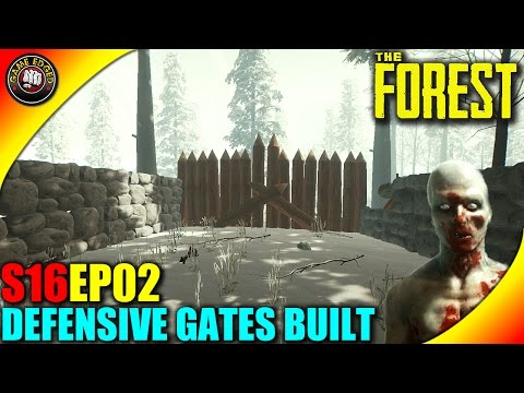 The Forest Gameplay - New Double Defensive Gates Built  - S16EP2 (Alpha V0.34)