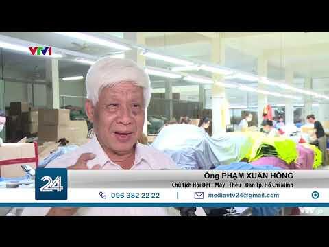 Quý 3/2021, dệt may Việt Nam mới hưởng lợi từ EVFTA  VTV24