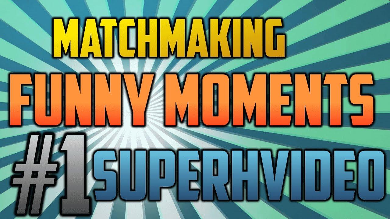 Matchmaking youtube
