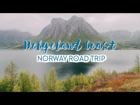 NORWAY ROAD TRIP: HELGELAND COAST