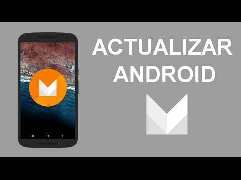 Actualizar CUALQUIER MOVIL a Android 6.0 Marshmallow