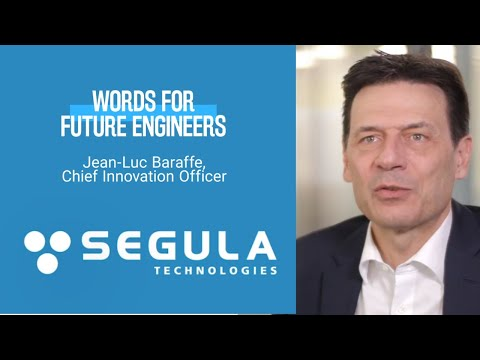 [Words for FUTURE Engineers] Jean-Luc Baraffe, Chief Innovation Officer