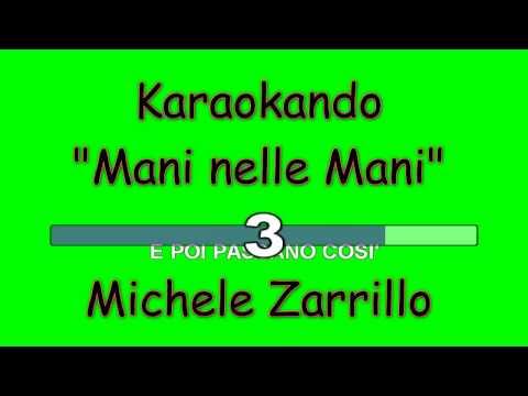 Karaoke Italiano - Mani nelle Mani - Michele Zarrillo ( Testo )
