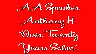 Famous Aa Speaker - Anthony H.