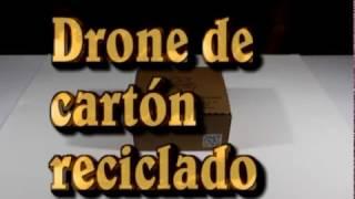 Tutorial como hacer un  Drone de Cartón Reciclado
