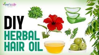 Herbal Hair Oil Preparation - Fast Hair Growth and Stop Hair Loss - DIY