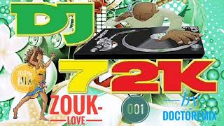 Doctoremix in 100%Zouk-Love old and New compil