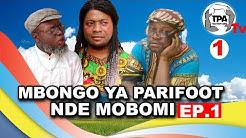 GAG Pede  NADA:  MBONGO YA PARIFOOT NDE MOBOMI Ep. 1  Team Papy Abedi tv