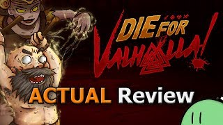 Die for Valhalla! (ACTUAL Game Review) [PC]