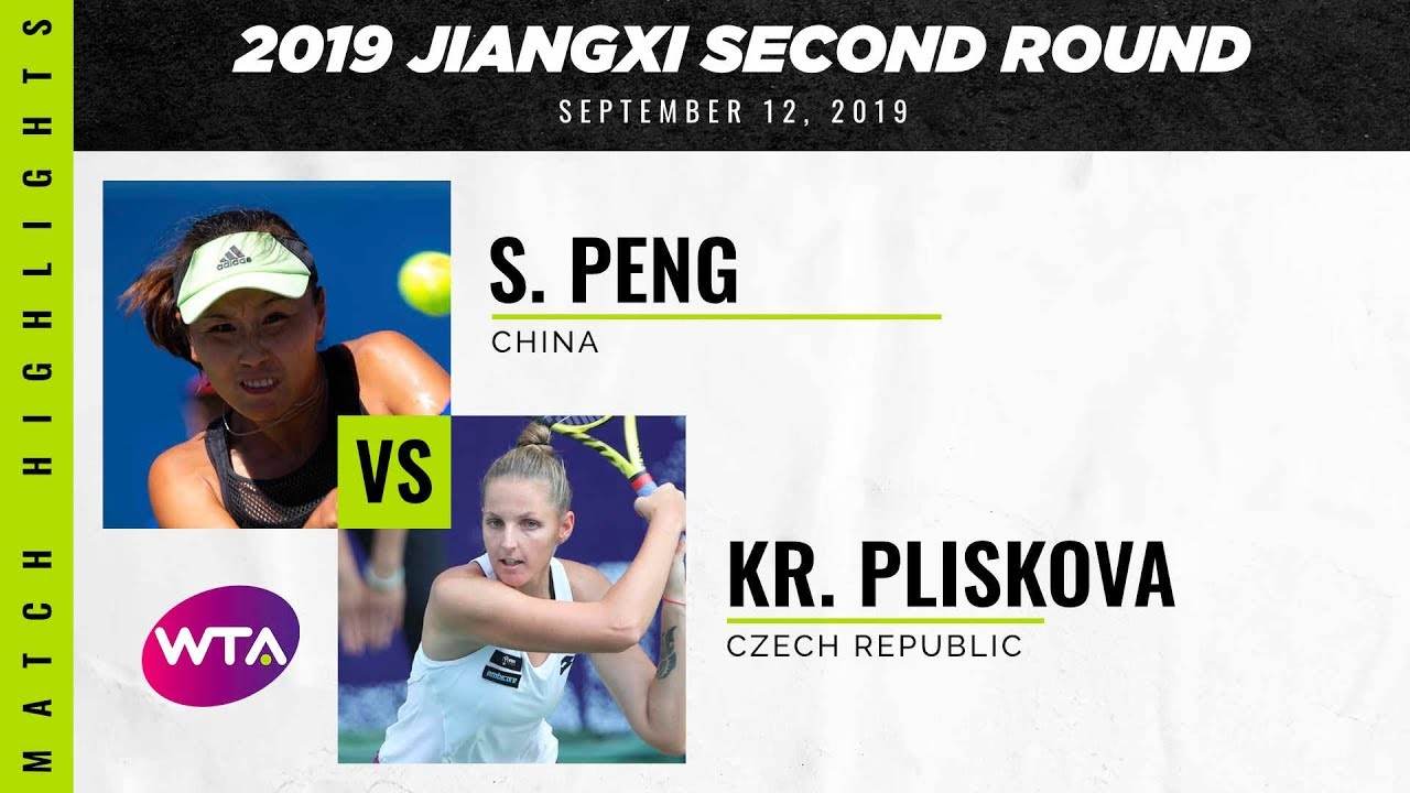 Peng Shuai vs. Kristina Pliskova | 2019 Jiangxi Second Round | WTA Highlights