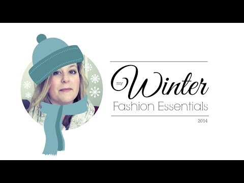 Winter Fashion Essentials (great for busy Mums!)