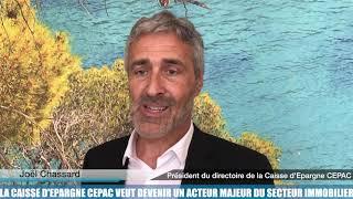 La Minute Éco : la Caisse d'Epargne CEPAC veut devenir un acteur majeur dans le secteur immobilier