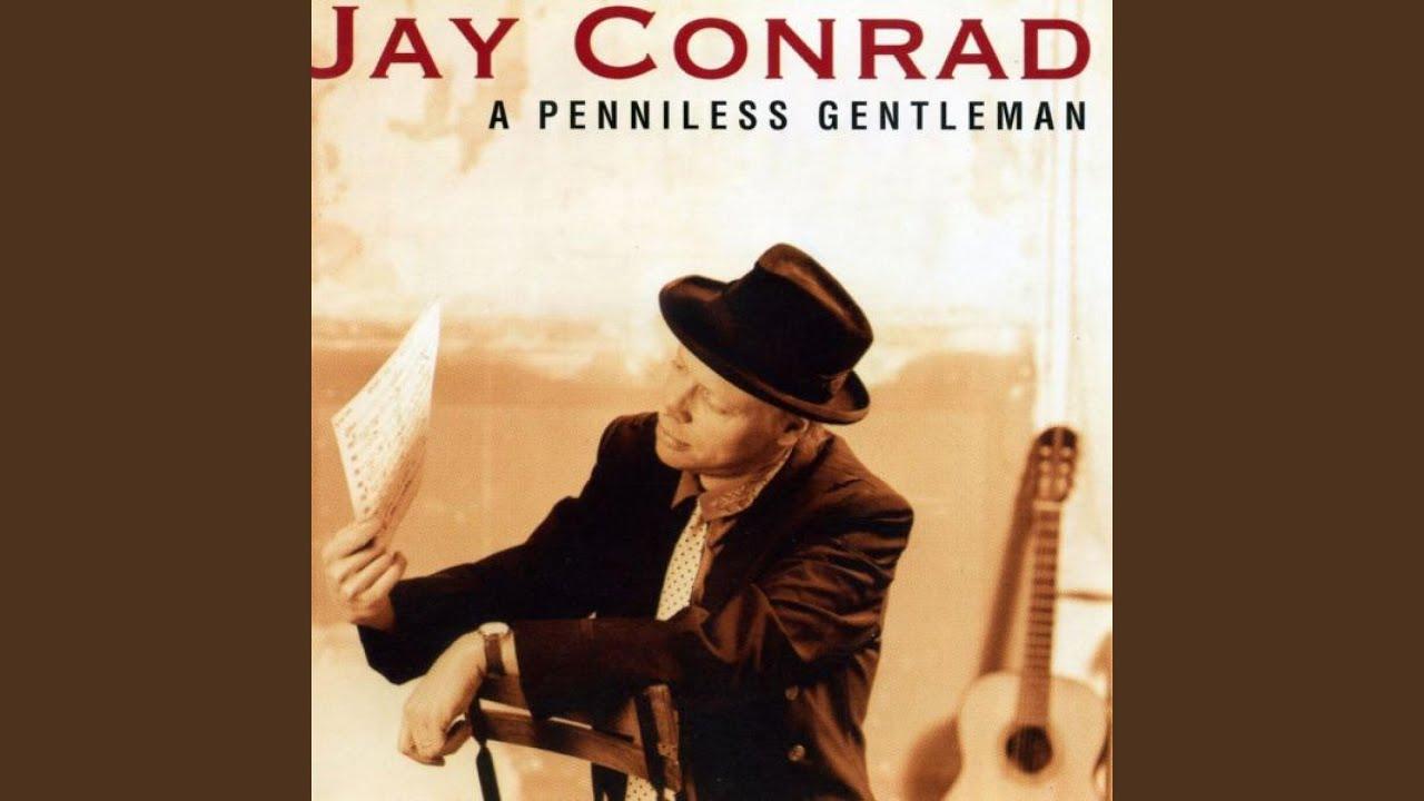 Jay Conrad - A Penniless Gentleman