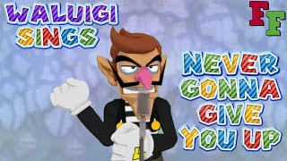 Waluigi SINGS Never Gonna Give You Up