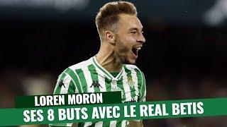 VIDEO: Liga : Les 8 buts de Loren Moron, pisté par le FC Barcelone