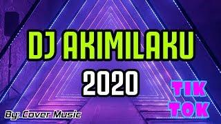 DJ AKIMILAKU 2020 REMIX TIK TOK VIRAL FULL BASS